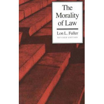 The Morality of Law by Lon L. Fuller, 9780300010701