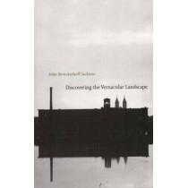 Discovering the Vernacular Landscape by John Brinckerhoff Jackson, 9780300035810