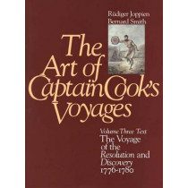 The Art of Captain Cook's Voyages: Volume 3, The Voyage of the Resolution and the Discovery, 1776-1780 by Rudiger Joppien, 9780300041057