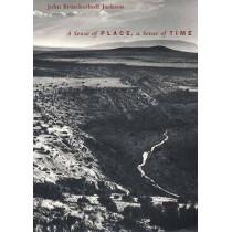 A Sense of Place, a Sense of Time by John Brinckerhoff Jackson, 9780300063974