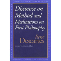 Discourse on the Method and Meditations on First Philosophy by Rene Descartes, 9780300067736