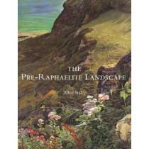 The Pre-Raphaelite Landscape by Allen Staley, 9780300084085