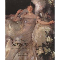 John Singer Sargent: Portraits of the 1890s; Complete Paintings: Volume II by Richard Ormond, 9780300090673