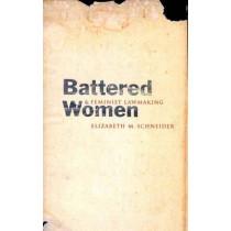 Battered Women and Feminist Lawmaking by Elizabeth M. Schneider, 9780300094114