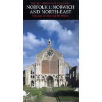 Norfolk 1: Norwich and North-East by Nikolaus Pevsner, 9780300096071