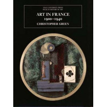 Art in France, 1900-1940 by Christopher Green, 9780300099089