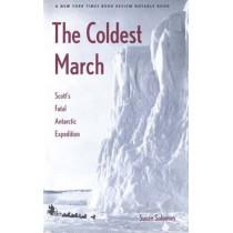 The Coldest March: Scott's Fatal Antarctic Expedition by Susan Solomon, 9780300099218