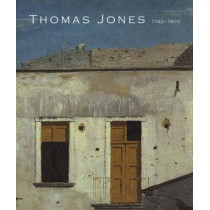 Thomas Jones (1742-1803): An Artist Rediscovered by Ann Sumner, 9780300099232