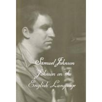 The Works of Samuel Johnson, Vol 18: Johnson on the English Language by Samuel Johnson, 9780300106725