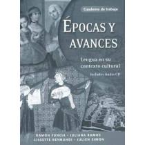 Epocas y avances [Workbook]: Lengua en su contexto cultural, Cuaderno de trabajo by Ramon Funcia, 9780300108378