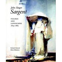 John Singer Sargent: Figures and Landscapes, 1874-1882; Complete Paintings: Volume IV by Richard Ormond, 9780300117165