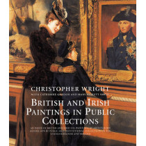 British and Irish Paintings in Public Collections by Christopher Wright, 9780300117301