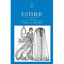 Esther by Carey A. Moore, 9780300139488