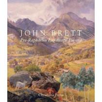 John Brett: Pre-Raphaelite Landscape Painter by Christiana Payne, 9780300165753