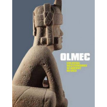 Olmec: Colossal Masterworks of Ancient Mexico by Kathleen Berrin, 9780300166767