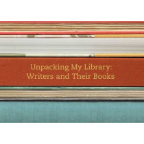 Unpacking My Library: Writers and Their Books by Leah Price, 9780300170924