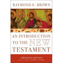 An Introduction to the New Testament: The Abridged Edition by Raymond E. Brown, 9780300173123