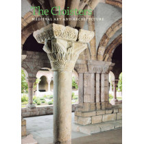 The Cloisters: Medieval Art and Architecture, Revised and Updated Edition by Peter Barnet, 9780300187205