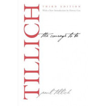 The Courage to Be by Paul Tillich, 9780300188790