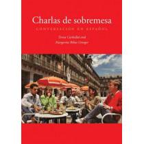 Charlas de sobremesa: Conversacion en espanol by Teresa Carballal Doob, 9780300191622