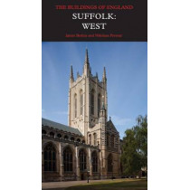 Suffolk: West by James Bettley, 9780300196559