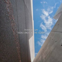 Shadow and Light: Tadao Ando at the Clark by Michael Webb, 9780300207880