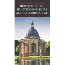 Bedfordshire, Huntingdonshire, and Peterborough by Charles O'Brien, 9780300208214