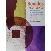 Sonidos en contexto: Una introduccion a la fonetica del espanol con especial referencia a la vida real: With Online Media by Terrell Morgan, 9780300214437