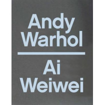 Andy Warhol  Ai Weiwei by Max Delany, 9780300219357