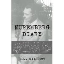 Nuremberg Diary by G. Gilbert, 9780306806612
