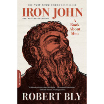 Iron John: A Book about Men by Robert Bly, 9780306824265