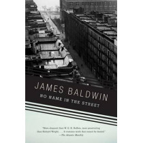 No Name in the Street by James Baldwin, 9780307275929