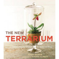 The New Terrarium by Tovah Martin, 9780307407313