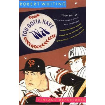 You Gotta Have Wa by Robert Whiting, 9780307455970