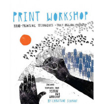 Print Workshop by Christine Schmidt, 9780307586544