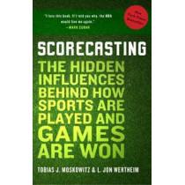Scorecasting by Tobias J. Moskowitz, 9780307591807