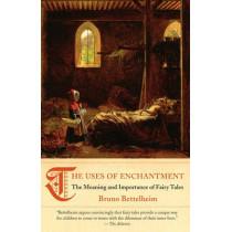 Uses of Enchantment # by Bruno Bettelheim, 9780307739636