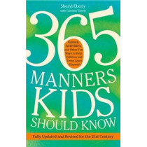 365 Manners Kids Should Know by Sheryl Eberly, 9780307888259
