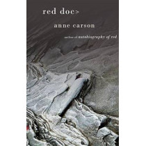 Red Doc> by Anne Carson, 9780307950673
