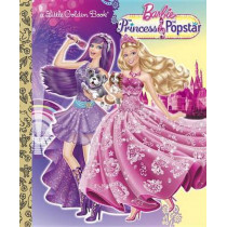 Barbie: The Princess and the Popstar by Mary Tillworth, 9780307976178