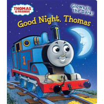 Good Night, Thomas by REV W Awdry, 9780307976970