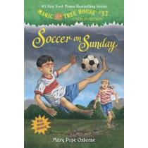 Magic Tree House #52: Soccer On Sunday by Mary Pope Osborne, 9780307980564