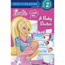 I Can Be...a Baby Doctor (Barbie) by Kristen L Depken, 9780307981127