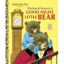 LGB Good Night, Little Bear by Richard Scarry, 9780307986245