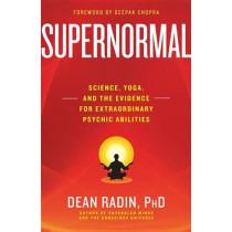 Supernormal by Dean Radin, 9780307986900