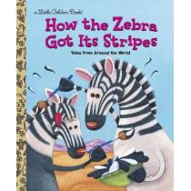 LGB How The Zebra Got Its Stripes by Justine Fontes, 9780307988706
