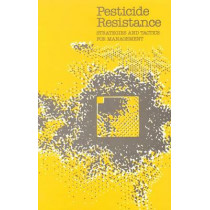 Pesticide Resistance: Strategies and Tactics for Management by National Research Council, 9780309036276