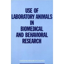 Use of Laboratory Animals in Biomedical and Behavioural Research by Commission on Life Sciences, 9780309038393