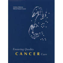Ensuring Quality Cancer Care by National Cancer Policy Board, 9780309064804