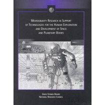 Microgravity Research in Support of Technologies for the Human Exploration and Development of Space and Planetary Bodies by Space Studies Board, 9780309064910